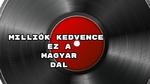 Milliók kedvence ez a magyar dal 20. – már 1996 óta népszerű – ismered?