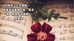 Milliók kedvence ez a magyar dal 21. – már 1979 óta népszerű – ismered?