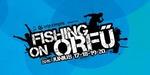 Fishing on Orfű 2015: Jön a Nagyszoba