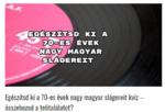 Egészítsd ki a 70-es évek nagy magyar slágereit teszt – összehozod a telitalálatot?