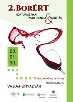 Idén is várja az érdeklődőket a BORÉRT Borturisztikai konferencia, kiállítás és vásár