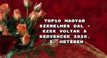 Top10 magyar szerelmes dal – ezek voltak a kedvencek 2020. 3. hetében