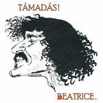Támadás! Beatrice-koncertfelvétel, negyven év után rekonstruálva