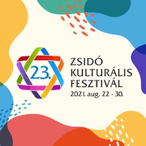 Zsidó Kulturális Fesztivál 2021 – Éljük át újra!