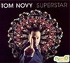 Tom Novy: Superstar (2006)