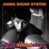 Anima Sound System: GipsySoundClash (2000)
