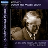 Kodály Zoltán: Works for Mixed Choir - Vol. 3 (2007)