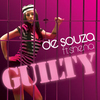 De Souza Ft. Shena: Guilty (2007)