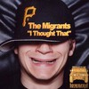 The Migrants: I Tought That (2007)