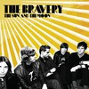 The Bravery: The Sun and The Moon (2007)