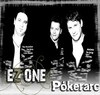 Ez One: Pókerarc (2007)