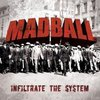 Madball: Infiltrate the system  (2007)