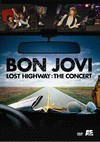 Bon Jovi: Lost Highway - The Concert DVD (2007)