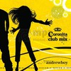 Andrewboy: Coronita Club Mix - Mixed by Andrewboy (2008)