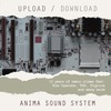 Anima Sound System: Upload/Download (2008)