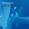 New Order: Live In Glasgow (2008)