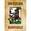 Hobo Blues Band: Bolondvadászat CD 2 (2008)