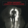 Nitin Sawhney: London Undersound (2008)