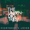 The Unbending Trees: Everybody's Lover (2008)
