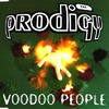 The Prodigy: Voodoo People (maxi) (1994)