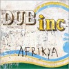Dub Incorporation: Afrikya (2008)