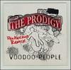 The Prodigy: Voodoo People / Out of Space (maxi) (2005)