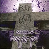 Sinathrop: Pray for God (2008)