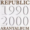 Republic: Aranyalbum (2000)