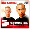 Náksi vs Brunner: Dancemania 2005 (2005)