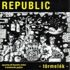 Republic: Törmelék (2003)