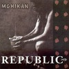 Republic: Mohikán (2004)
