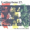 Ladánybene 27: The Best Of 1991-1995 (1998)