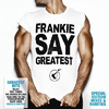 Frankie Goes To Hollywood (FGTH): Frankie Say Greatest (CD) (2009)