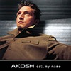 Ákos (Kovács Ákos): Call My Name (1999)