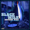 Black Milk : Broken Wax (2006)
