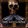 Louis Freese (B-Real): The Gunslinger (2005)