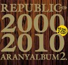 Republic: Aranyalbum 2. (CD 2) (2009)