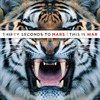 30 Seconds to Mars (Thirty Seconds to Mars): This Is War (2009)
