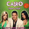 Cairo: Ilyen a nyár - The Best of Remix Collection  (2009)
