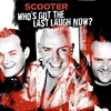 Scooter: Who's Got The Last Laugh Now? (2005)