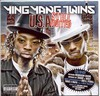Ying Yang Twins: (U.S.A.) Still United (2006)