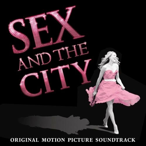 Original Soundtrack: Sex and the City (2008) купить. Альбом Various Artist